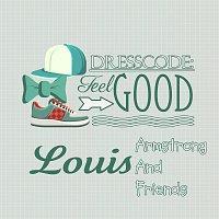Louis Armstrong – Dresscode: Feel Good