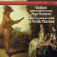 Pepe Romero, Academy of St. Martin in the Fields, Sir Neville Marriner – Giuliani: Guitar Concertos Nos. 1 & 3