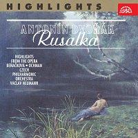 Gabriela Beňačková, Česká filharmonie, Václav Neumann – Dvořák: Rusalka - Highlights