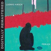 Ludwig Hirsch – Perlen
