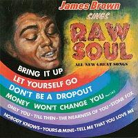 James Brown – James Brown Sings Raw Soul