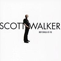 Scott Walker – Boy Child: 67-70