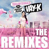 Tara McDonald, Snoop Dogg – Vay-K [Remix]