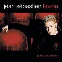 Jean-Sébastien Lavoie – Je Me Souviendrai