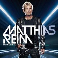 Matthias Reim – Sieben Leben