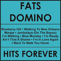Fats Domino – Hits Forever