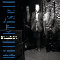 Bill Frisell – Beautiful Dreamers