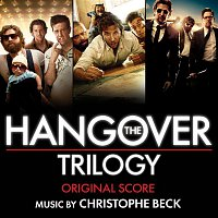 Christophe Beck – The Hangover Trilogy (Original Score)