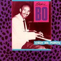 Eddie Bo – Check Mr. Popeye