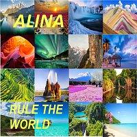 Alina – Rule the World