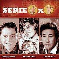 Různí interpreti – Serie 3X4 (Lucho Gatica, Monna Bell, Luis Aguile)