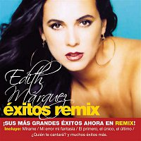 Edith Márquez – Exitos Remix