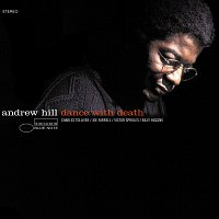 Andrew Hill – Dance With Death