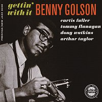 Benny Golson – Gettin' With It
