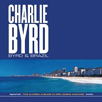 Charlie Byrd – Byrd & Brazil