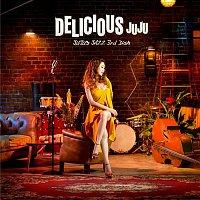 Juju – Delicious - JUJU's Jazz 3rd Dish