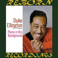 Duke Ellington – Piano In The Background (Expanded, HD Remastered)