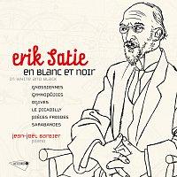 Jean-Joel Barbier – Satie : Oeuvres pour piano Vol. 1 / En blanc et noir