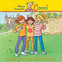 Conni – Conni geht auf Klassenfahrt