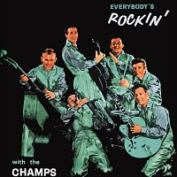 The Champs – Everybody's Rockin'