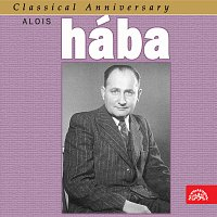 České noneto, Novákovo kvarteto – Classical Anniversary Alois Hába: Smyčcové kvartety...