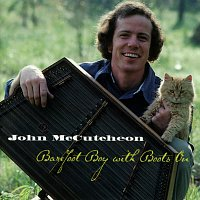 John McCutcheon – Barefoot Boy With Boots On