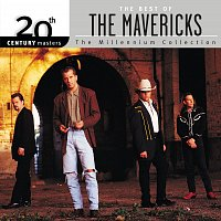 The Mavericks – 20th Century Masters: The Millennium Collection: Best of The Mavericks