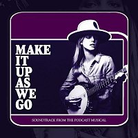 Various  Artists – Make It Up As We Go