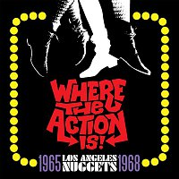 Various Artists.. – Where The Action Is! Los Angeles Nuggets 1965-1968