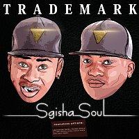 Trademark – Sgisha Soul