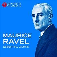 Various Artists.. – Maurice Ravel - Essential Works