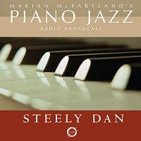 Steely Dan, Marian McPartland – Marian McPartland's Piano Jazz Radio Broadcast With Steely Dan