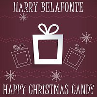Harry Belafonte – Happy Christmas Candy