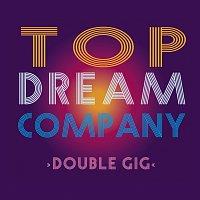 Top Dream Company – Double GIG CD