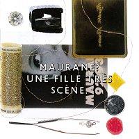 Maurane – Une fille tres scene [Live]
