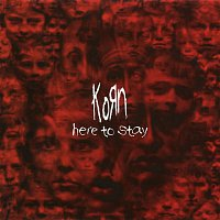 Korn – Here to Stay - EP