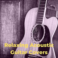 Arlo Vega, Daniel Flowers, Aleko Nunez, Lucas Silver – Relaxing Acoustic Guitar Covers
