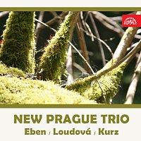Nové pražské trio – Nové pražské trio (Eben, Loudová, Kurz)