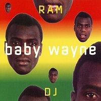 Baby Wayne – Ram DJ