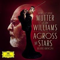 Anne-Sophie Mutter, The Recording Arts Orchestra of Los Angeles, John Williams – Across The Stars [Deluxe Edition]