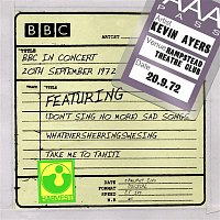 Kevin Ayers – BBC In Concert (Hampstead Theatre Club, 20th September 1972)