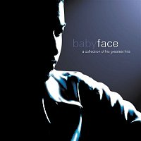 Babyface – A Collection Of His Greatest Hits