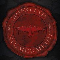Mono Inc. – Nimmermehr