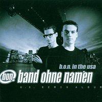 band ohne namen – B.O.N. In The USA [U.S. Remix Album]