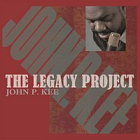 John P. Kee – The Legacy Project