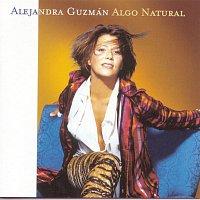 Alejandra Guzman – Algo Natural