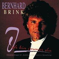 Bernhard Brink – Ich bin immer da