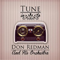 Don Redman, His Orchestra – Tune in to