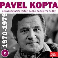 Pavel Kopta, Různí interpreti – Nejvýznamnější textaři české populární hudby Pavel Kopta 2 (1970 - 1979)