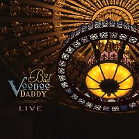 Big Bad Voodoo Daddy – Live [Live]